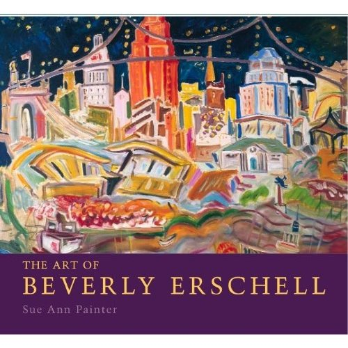 The Art of Beverly Erschell by Sue Ann Painter