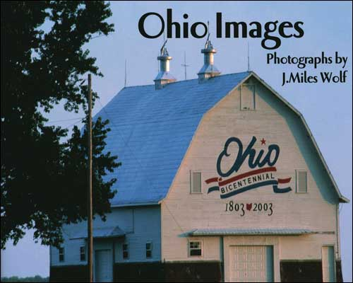 Ohio Images by J. Miles Wolf